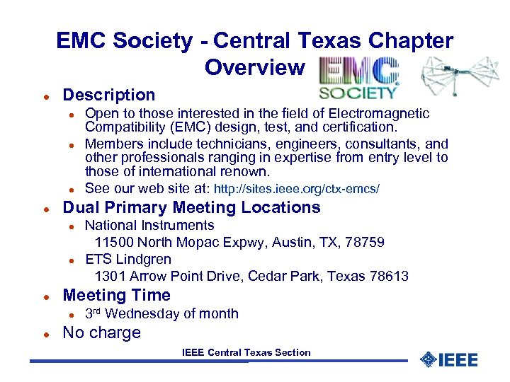 EMC Society - Central Texas Chapter Overview l Description l l Dual Primary Meeting