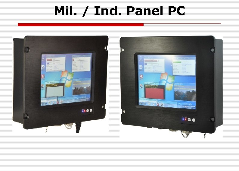 Mil. / Ind. Panel PC