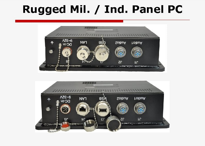 Rugged Mil. / Ind. Panel PC