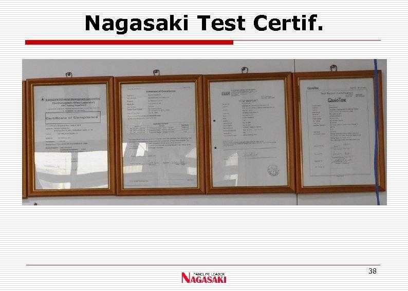 Nagasaki Test Certif. 38