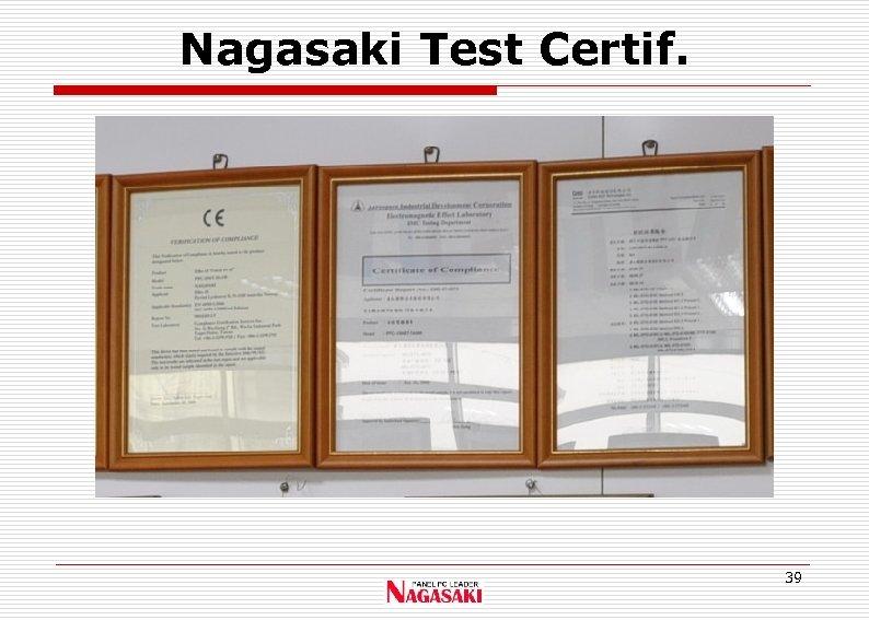 Nagasaki Test Certif. 39