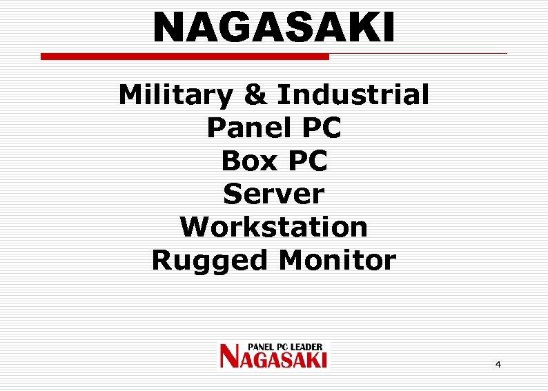 NAGASAKI Military & Industrial Panel PC Box PC Server Workstation Rugged Monitor 4