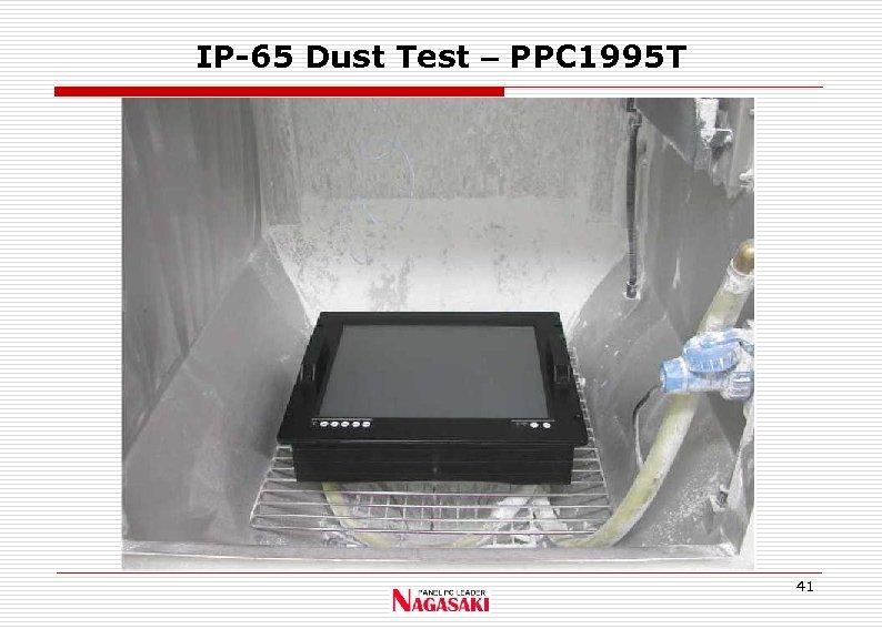IP-65 Dust Test – PPC 1995 T 41