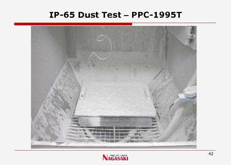 IP-65 Dust Test – PPC-1995 T 42
