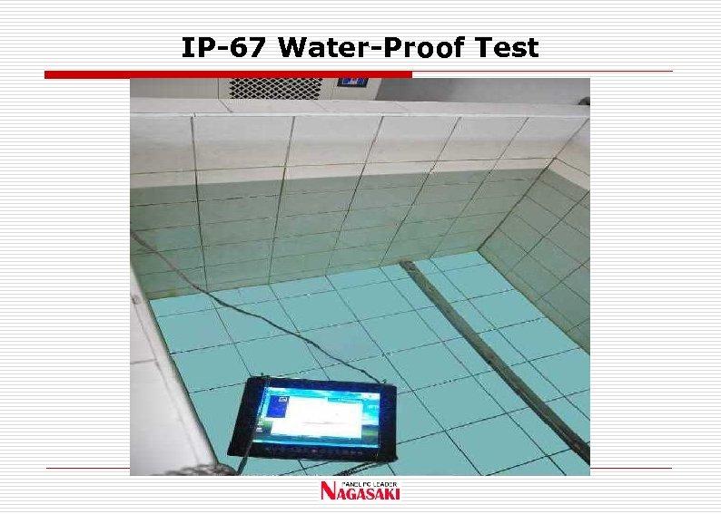 IP-67 Water-Proof Test