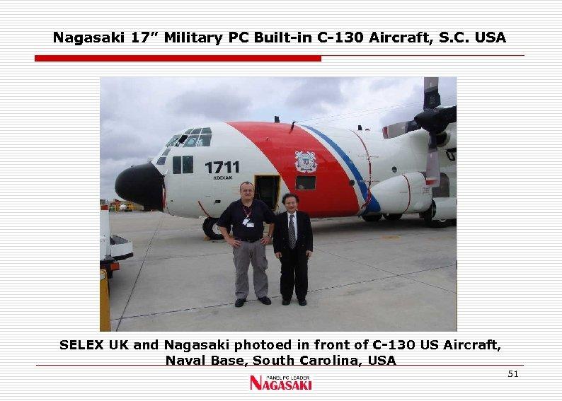 """Nagasaki 17"""" Military PC Built-in C-130 Aircraft, S. C. USA SELEX UK and Nagasaki"""