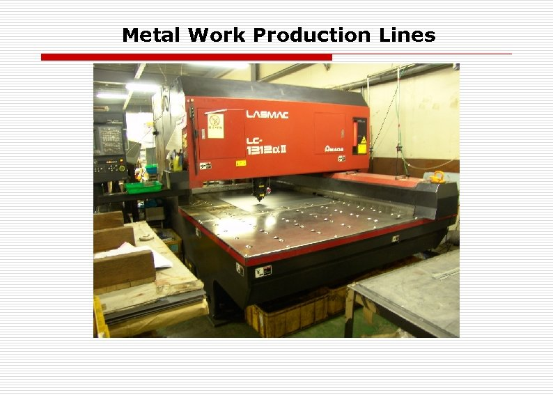 Metal Work Production Lines