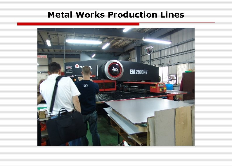 Metal Works Production Lines