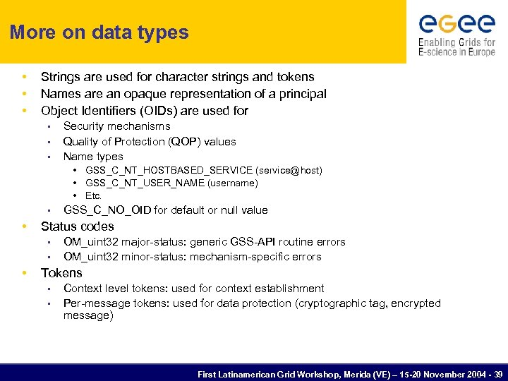 More on data types • • • Strings are used for character strings and