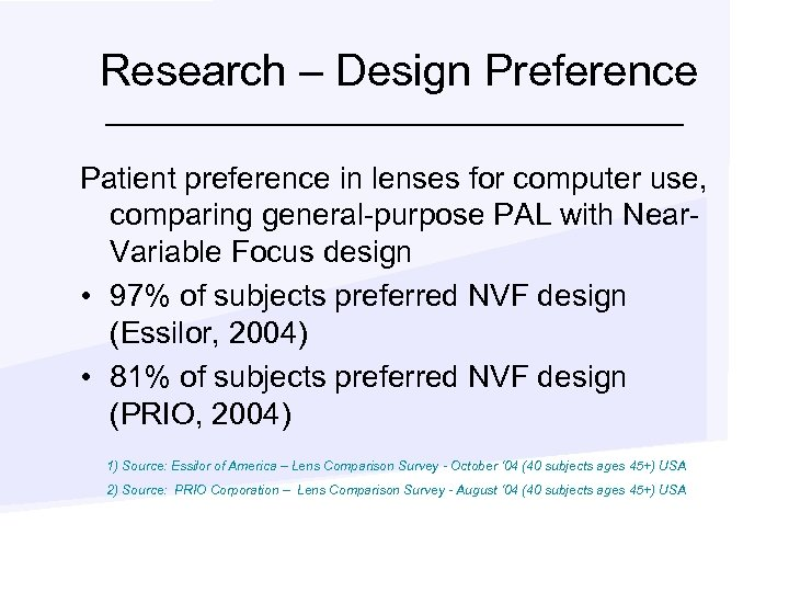 Research – Design Preference Patient preference in lenses for computer use, comparing general-purpose PAL