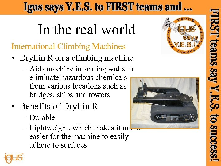 In the real world International Climbing Machines • Dry. Lin R on a climbing