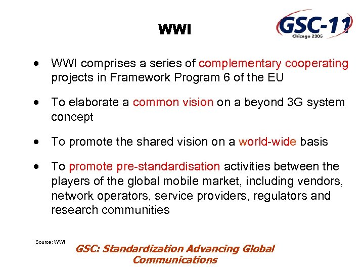 WWI · WWI comprises a series of complementary cooperating projects in Framework Program 6