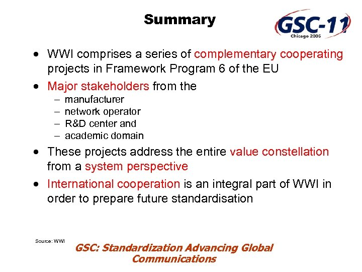Summary · WWI comprises a series of complementary cooperating projects in Framework Program 6
