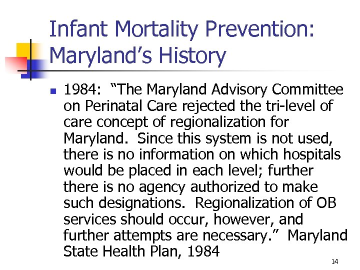 """Infant Mortality Prevention: Maryland's History n 1984: """"The Maryland Advisory Committee on Perinatal Care"""