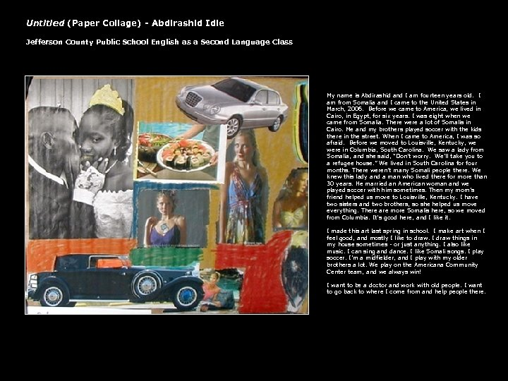 Untitled (Paper Collage) - Abdirashid Idle Jefferson County Public School English as a Second