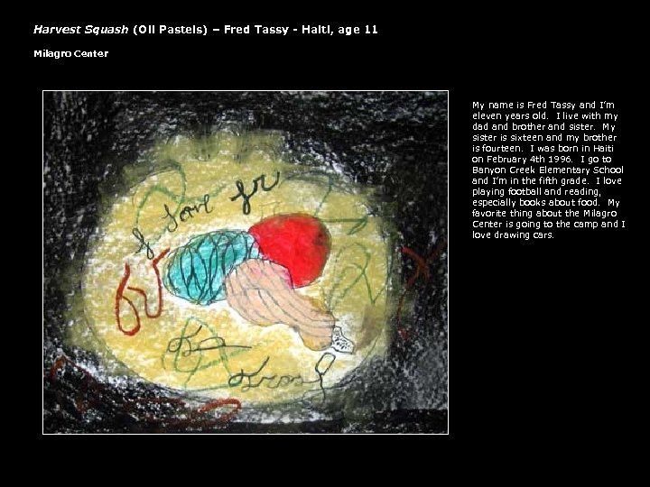 Harvest Squash (Oil Pastels) – Fred Tassy - Haiti, age 11 Milagro Center My