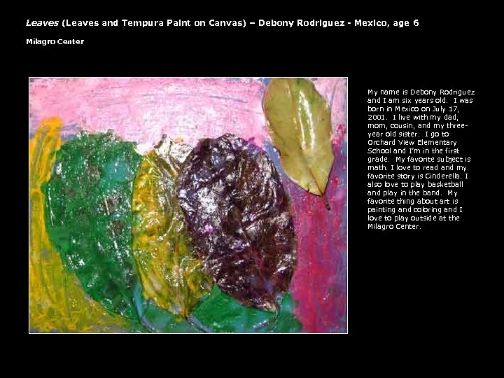 Leaves (Leaves and Tempura Paint on Canvas) – Debony Rodriguez - Mexico, age 6