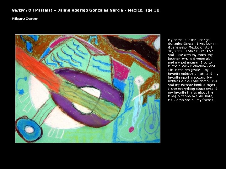 Guitar (Oil Pastels) – Jaime Rodrigo Gonzales Garcia - Mexico, age 10 Milagro Center
