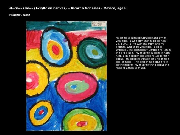 Muchas Lunas (Acrylic on Canvas) – Ricardo Gonzales - Mexico, age 8 Milagro Center