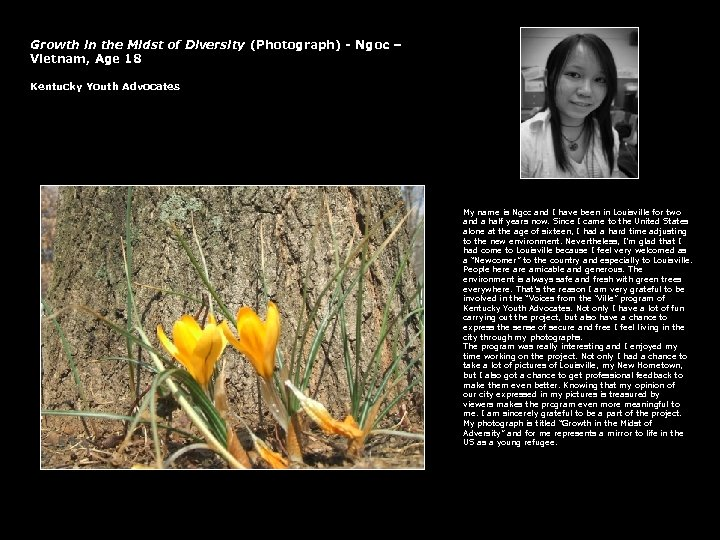 Growth in the Midst of Diversity (Photograph) - Ngoc – Vietnam, Age 18 Kentucky