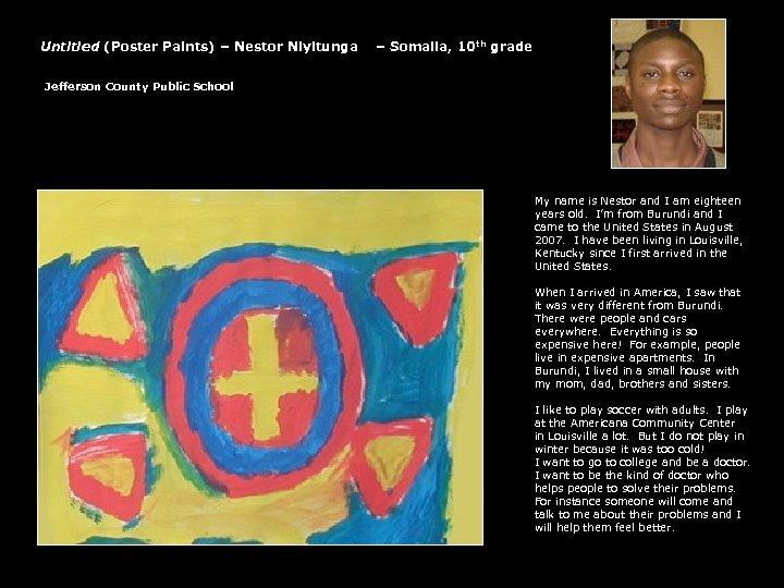 Untitled (Poster Paints) – Nestor Niyitunga – Somalia, 10 th grade Jefferson County Public