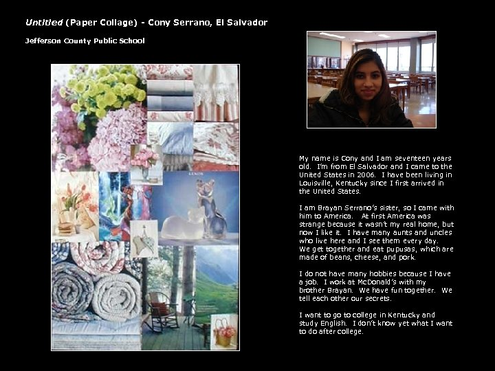 Untitled (Paper Collage) - Cony Serrano, El Salvador Jefferson County Public School My name