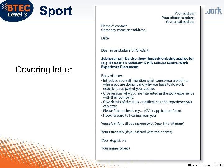 Sport Covering letter © Pearson Education Ltd, 2010