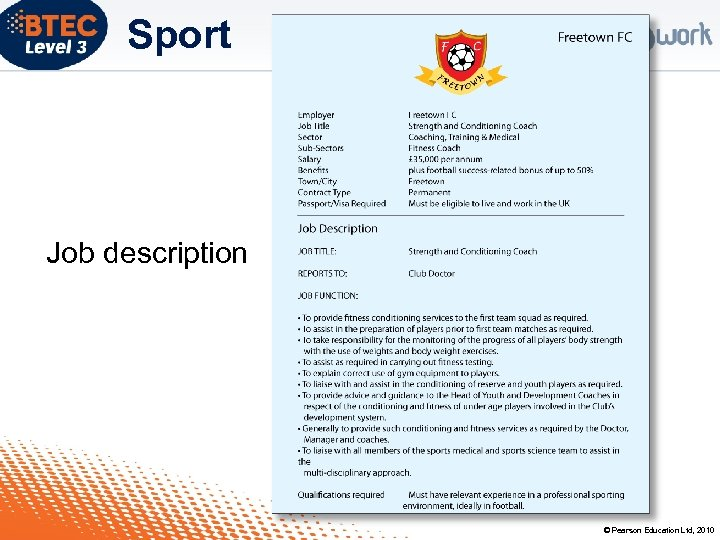 Sport Job description © Pearson Education Ltd, 2010