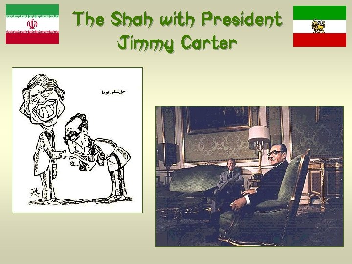 The Shah with President Jimmy Carter