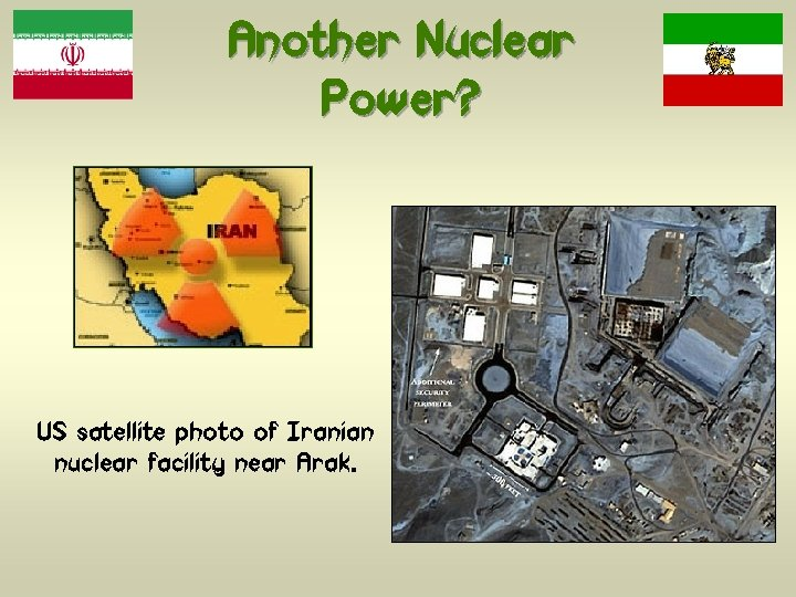Another Nuclear Power? US satellite photo of Iranian nuclear facility near Arak.