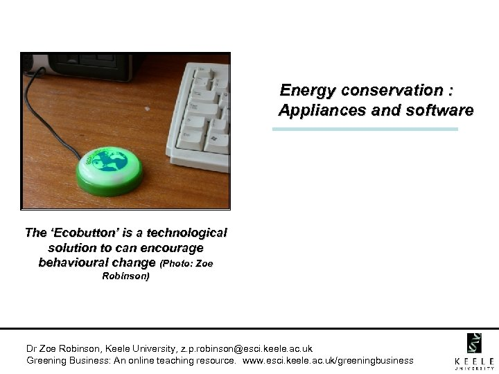 Energy conservation : Appliances and software The 'Ecobutton' is a technological solution to can