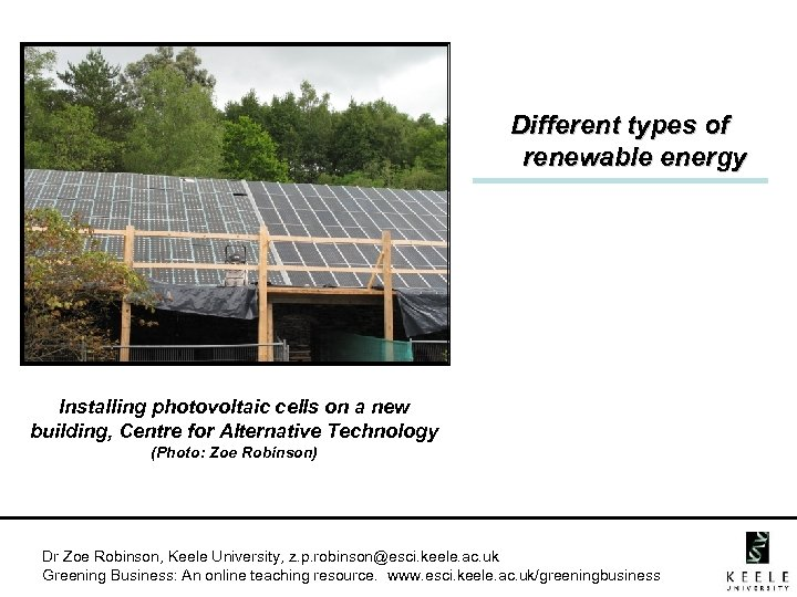 Different types of renewable energy Installing photovoltaic cells on a new building, Centre for