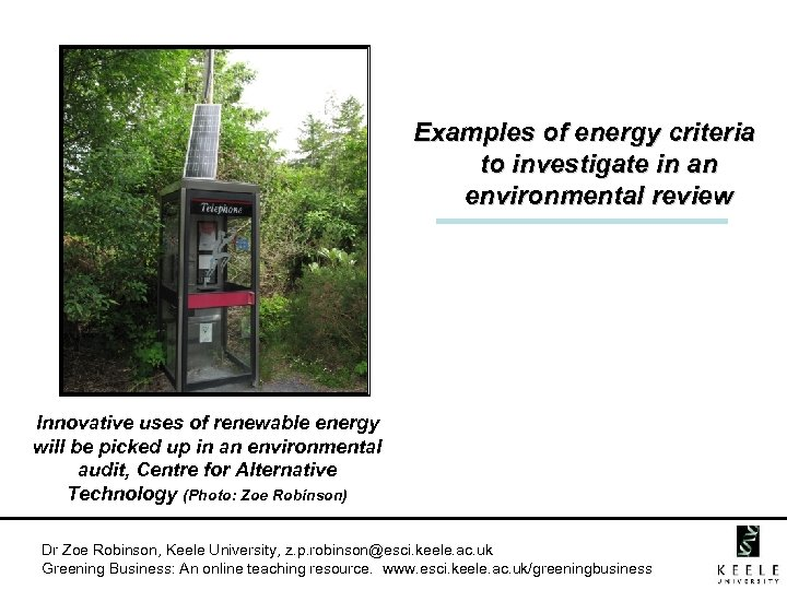 Examples of energy criteria to investigate in an environmental review Innovative uses of renewable