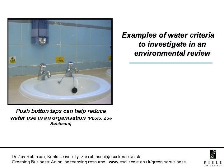 Examples of water criteria to investigate in an environmental review Push button taps can