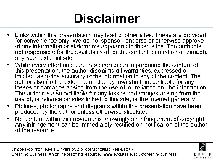 Disclaimer • Links within this presentation may lead to other sites. These are provided