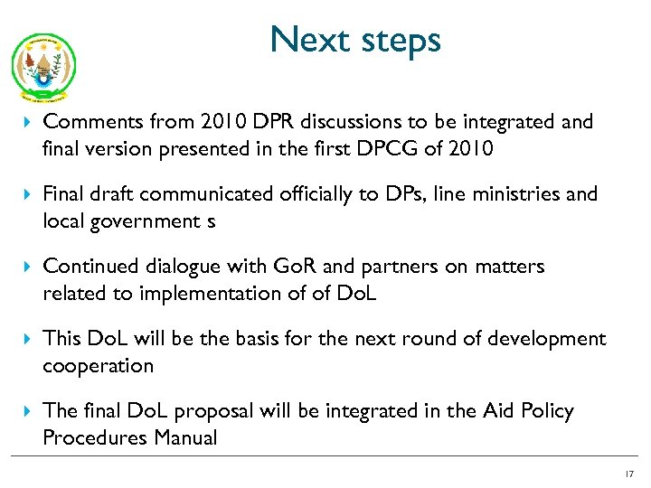 Next steps Comments from 2010 DPR discussions to be integrated and final version presented