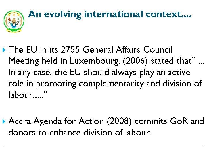 An evolving international context. . The EU in its 2755 General Affairs Council Meeting