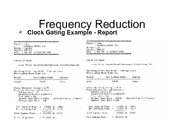 Frequency Reduction ◈ Clock Gating Example - Report