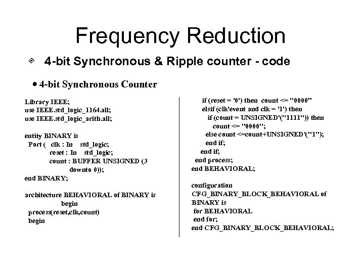 Frequency Reduction ◈ 4 -bit Synchronous & Ripple counter - code 4 -bit Synchronous