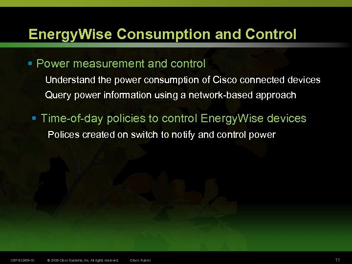 Energy. Wise Consumption and Control § Power measurement and control Understand the power consumption