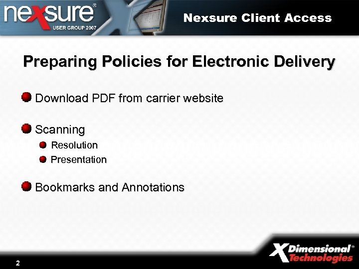 Nexsure Client Access Preparing Policies for Electronic Delivery Download PDF from carrier website Scanning