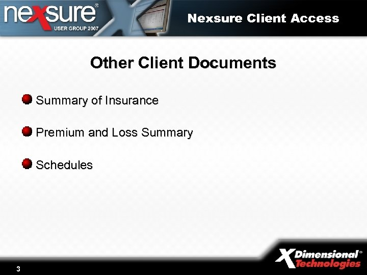 Nexsure Client Access Other Client Documents Summary of Insurance Premium and Loss Summary Schedules