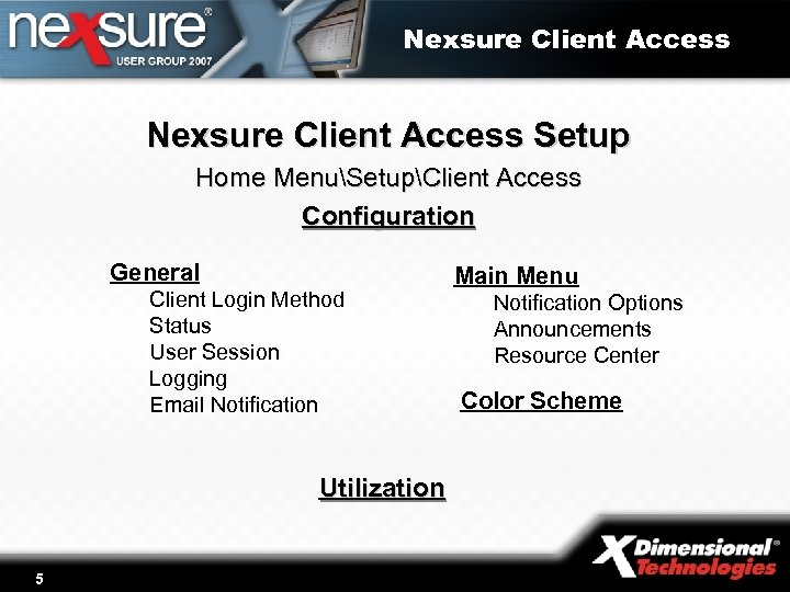 Nexsure Client Access Setup Home MenuSetupClient Access Configuration General Client Login Method Status User