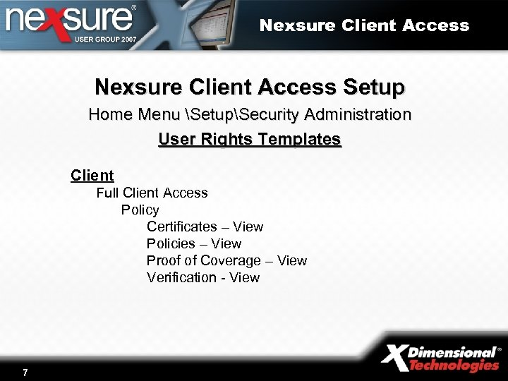 Nexsure Client Access Setup Home Menu SetupSecurity Administration User Rights Templates Client Full Client