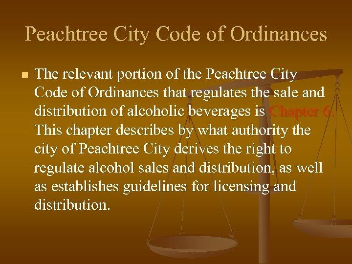Peachtree City Code of Ordinances n The relevant portion of the Peachtree City Code