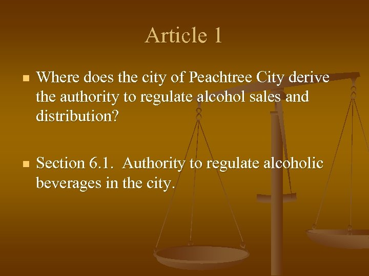 Article 1 n Where does the city of Peachtree City derive the authority to