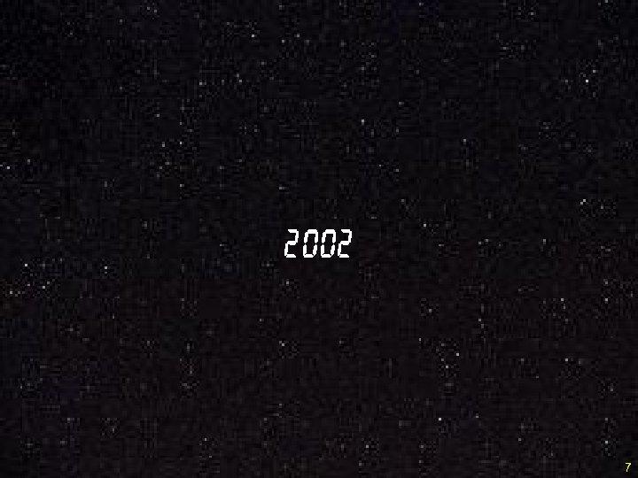2002 7