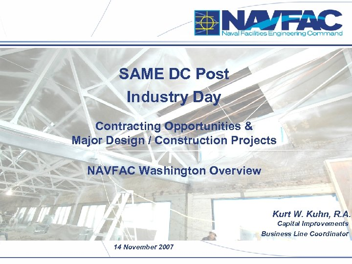 SAME DC Post Industry Day Contracting Opportunities & Major Design / Construction Projects NAVFAC