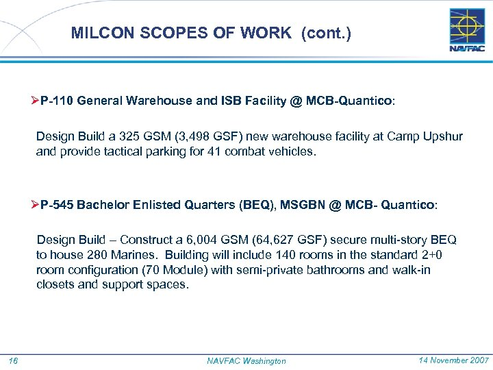 MILCON SCOPES OF WORK (cont. ) ØP-110 General Warehouse and ISB Facility @ MCB-Quantico: