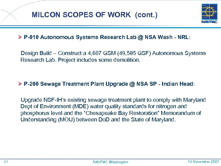 MILCON SCOPES OF WORK (cont. ) Ø P-010 Autonomous Systems Research Lab @ NSA